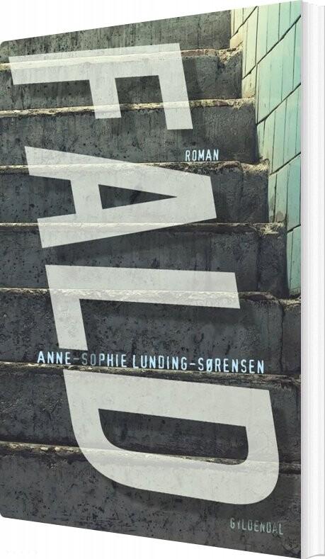 Fald - Anne-sophie Lunding-sørensen - Bog