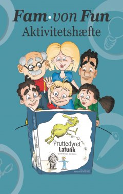 Fam. Von Fun - Aktivitetshæfte Til Pruttedyret Lafunk - Pia Lykke Kongsgaard - Bog