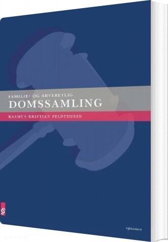 Image of   Familie- Og Arveretlig Domssamling - Rasmus Kristian Feldthusen - Bog
