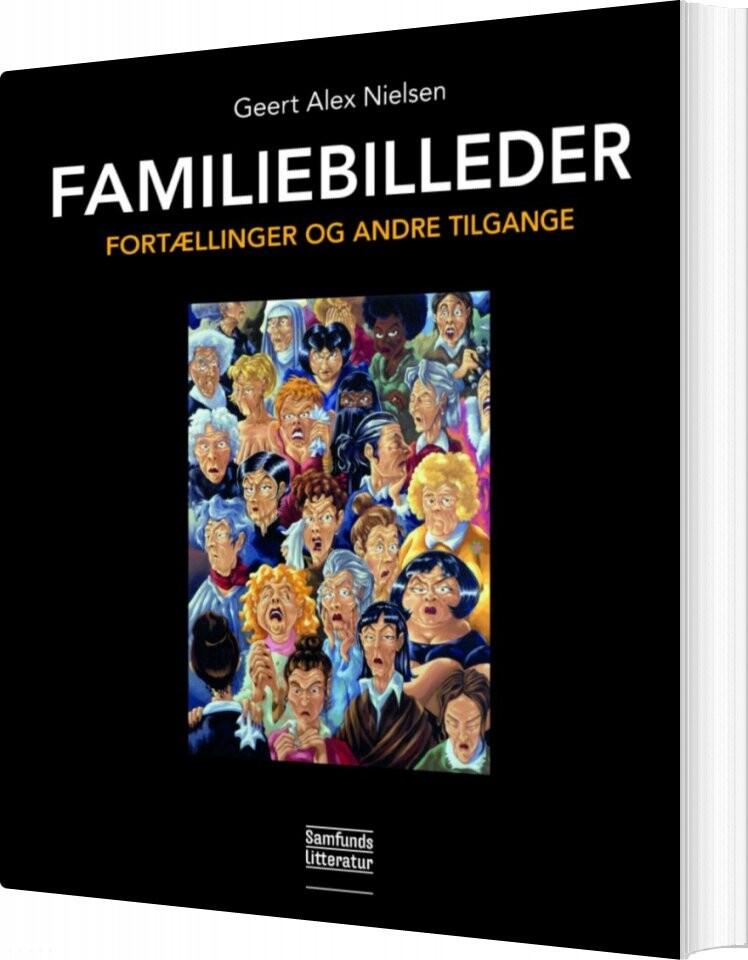 Image of   Familiebilleder - Geert Alex Nielsen - Bog