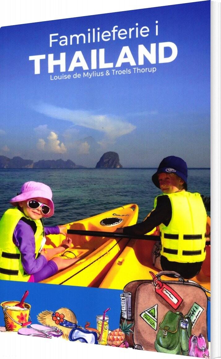 Familieferie I Thailand - Louise De Mylius - Bog