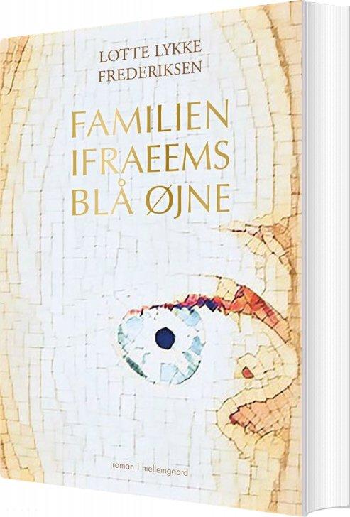 Image of   Familien Ifraeems Blå øjne - Lotte Lykke Frederiksen - Bog