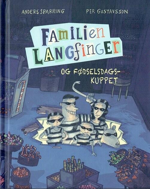 Billede af Familien Langfinger Og Fødselsdagskuppet - Anders Sparring - Bog