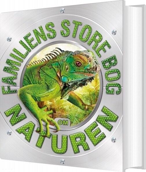 Image of   Familiens Store Bog Om Naturen - Diverse - Bog