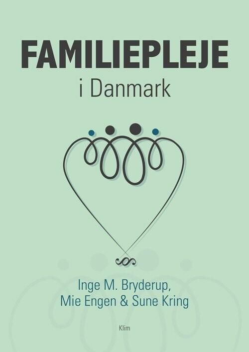 Image of   Familiepleje I Danmark - Inge M. Bryderup - Bog