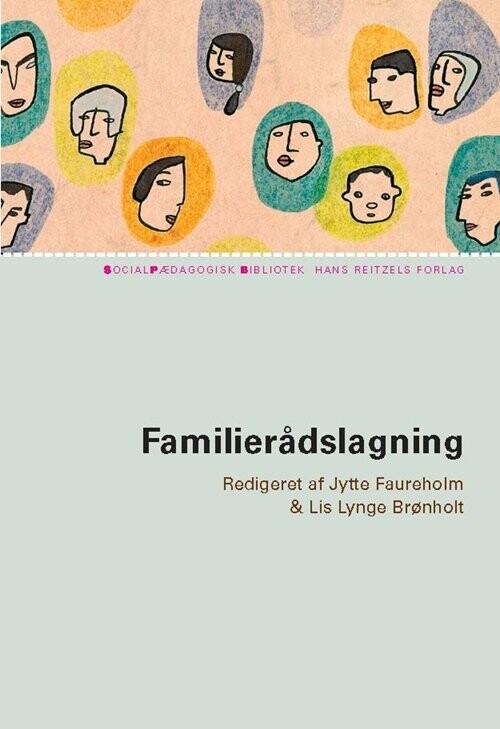 Familierådslagning - En Beslutningsmodel - Birte Frank Hansen - Bog
