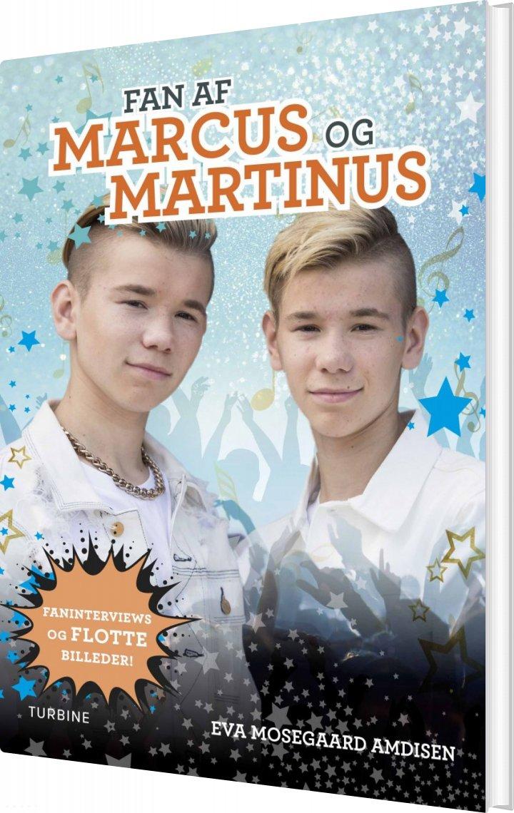 Fan Af Marcus Og Martinus - Eva Mosegaard Amdisen - Bog