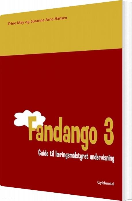 Image of   Fandango 3. Guide Til Læringsmålstyret Undervisning - Susanne Arne-hansen - Bog