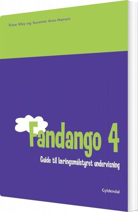 Image of   Fandango 4. Guide Til Læringsmålstyret Undervisning - Susanne Arne-hansen - Bog