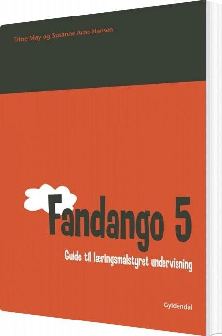 Image of   Fandango 5. Guide Til Læringsmålstyret Undervisning - Susanne Arne-hansen - Bog