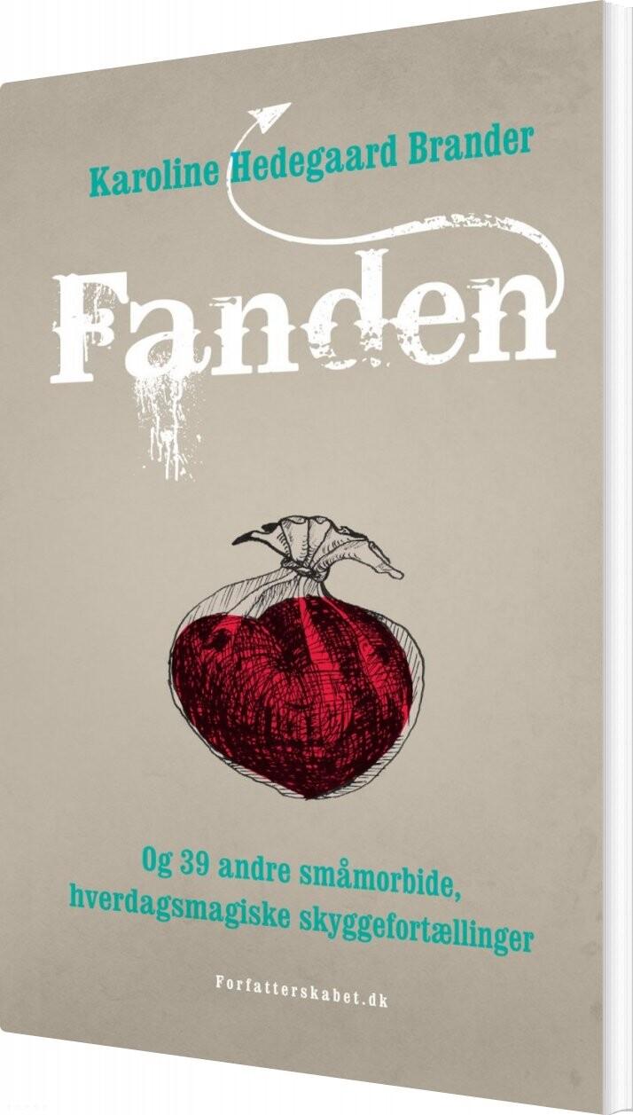 Image of   Fanden - Karoline Hedegaard Brander - Bog