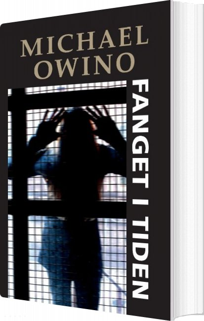 Fanget I Tiden - Michael Owino - Bog