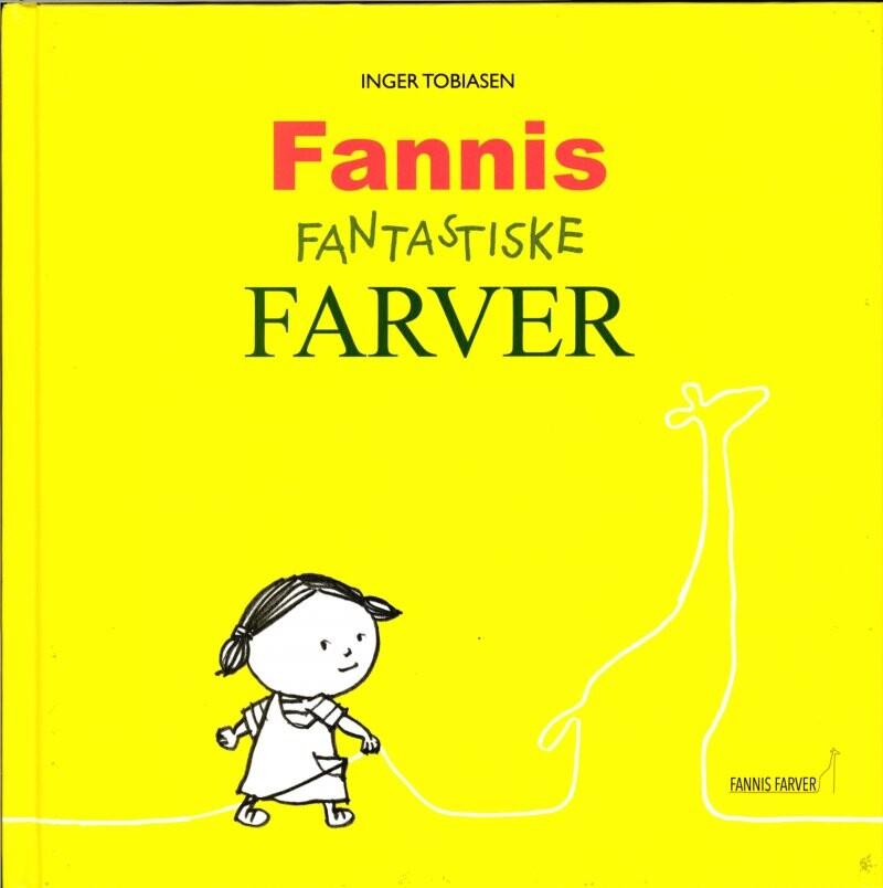 Fannis Fantastiske Farver - Inger Tobiasen - Bog