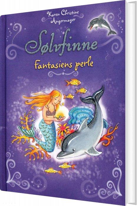 Sølvfinne 2 - Fantasiens Perle - Karen Christine Angermayer - Bog