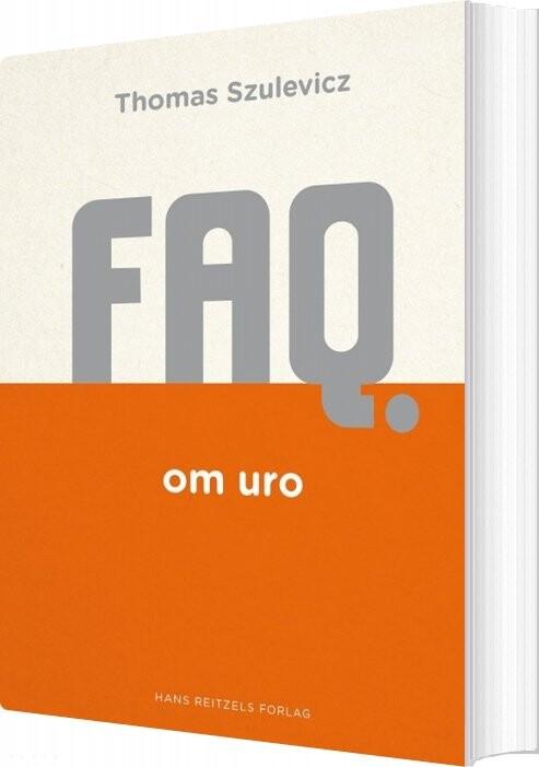 Faq Om Uro - Thomas Szulevicz - Bog