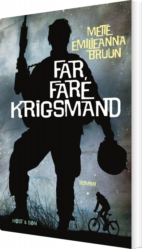 Image of   Far, Fare Krigsmand - Mette Emilieanna Bruun - Bog