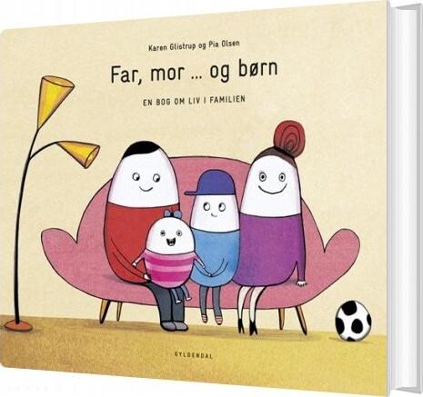 Billede af Far, Mor ... Og Børn - Pia Olsen - Bog