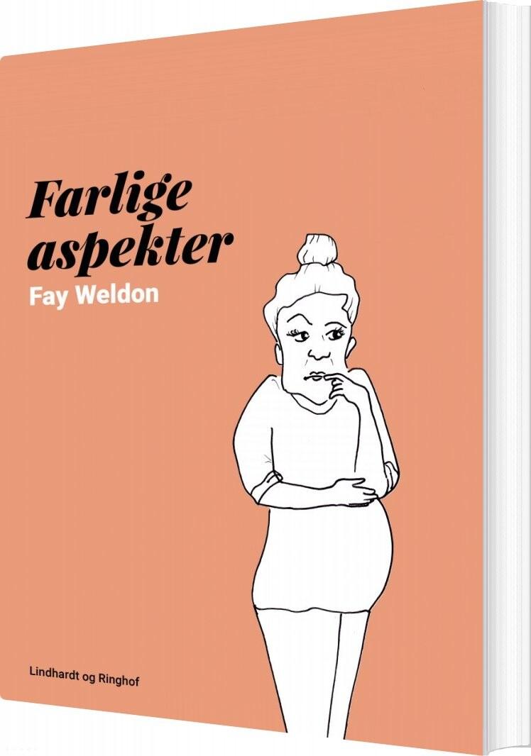 Farlige Aspekter - Fay Weldon - Bog