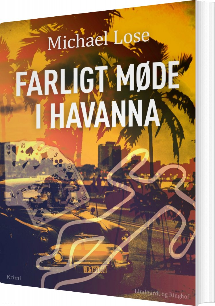 Farligt Møde I Havanna - Michael Lose - Bog