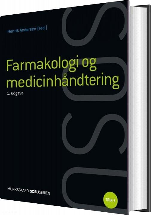 Image of   Farmakologi Og Medicinhåndtering (ssa) - Henrik Andersen - Bog