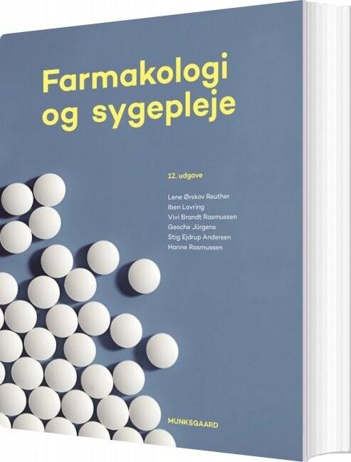 Image of   Farmakologi Og Sygepleje - Hanne Rasmussen - Bog