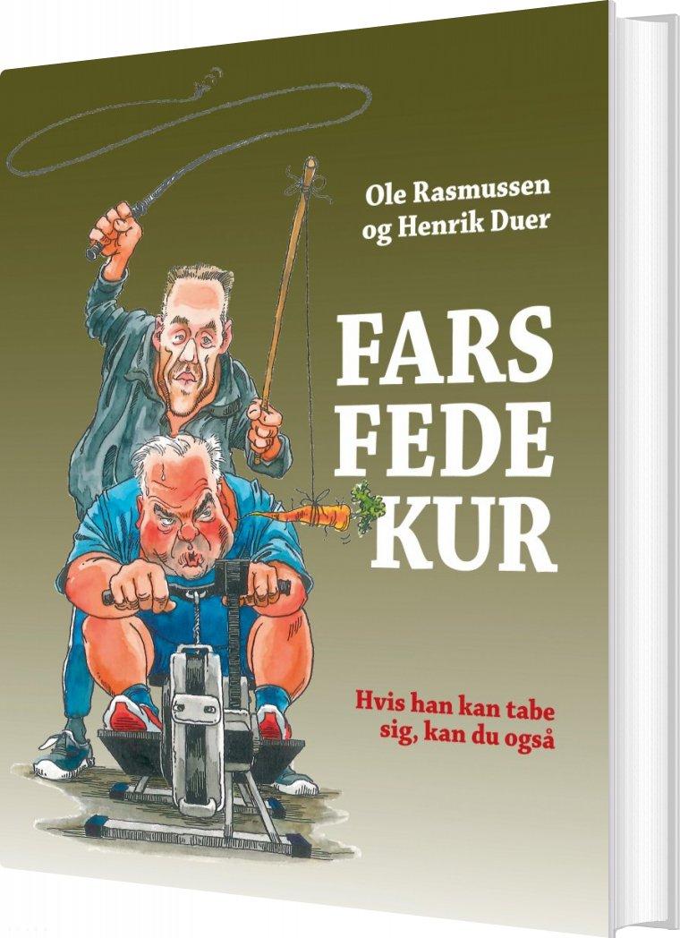 Fars Fede Kur - Henrik Duer - Bog