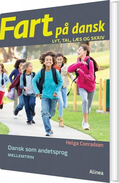 Image of   Fart På Dansk, Lyt, Tal, Læs Og Skriv - Helga Conradsen - Bog