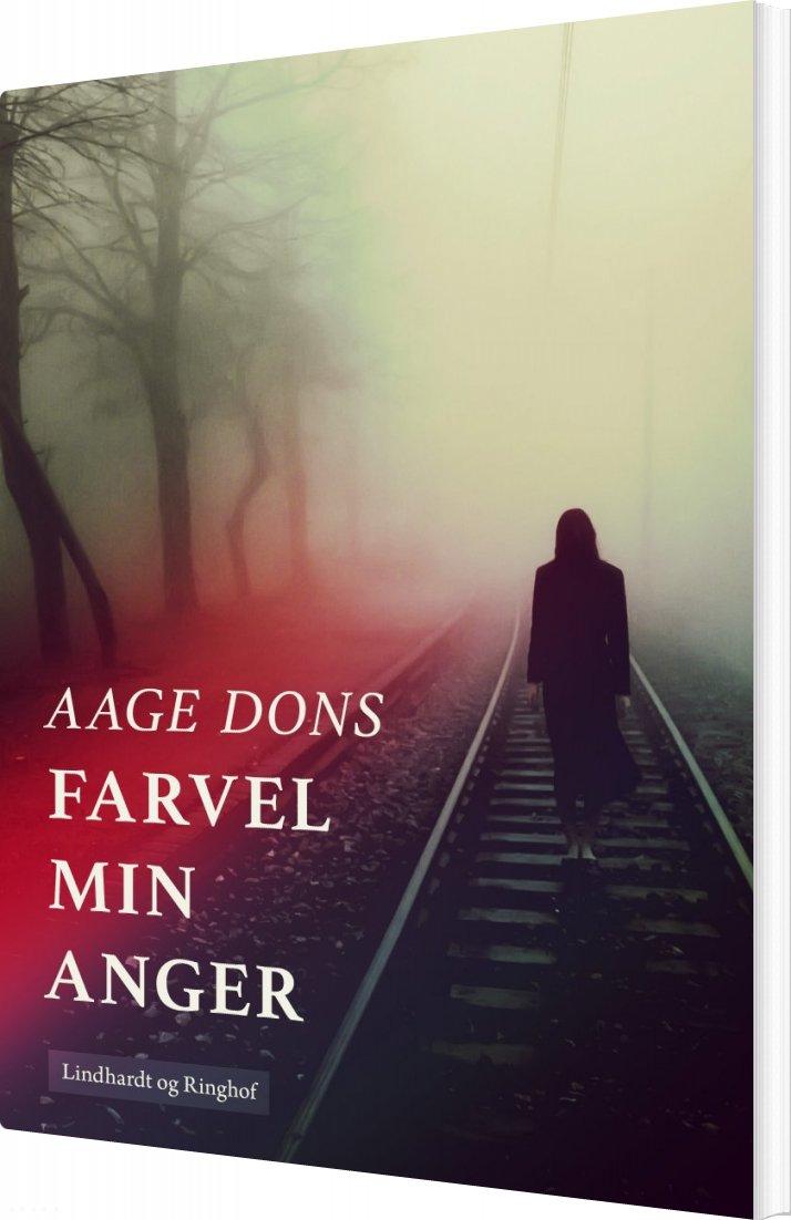 Farvel Min Anger - Aage Dons - Bog
