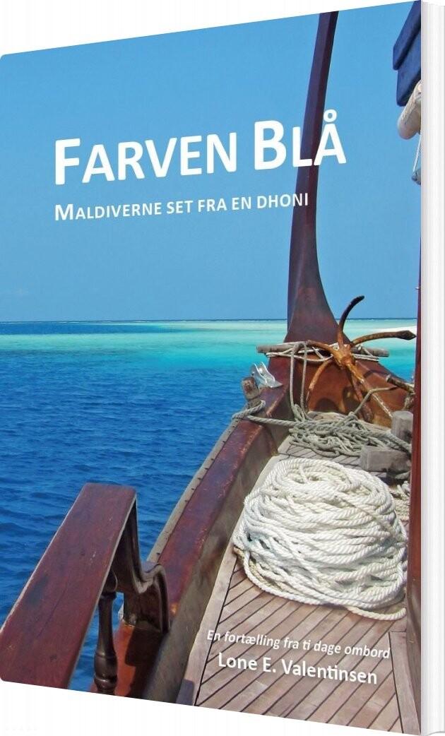 Farven Blå - Lone E. Valentinsen - Bog