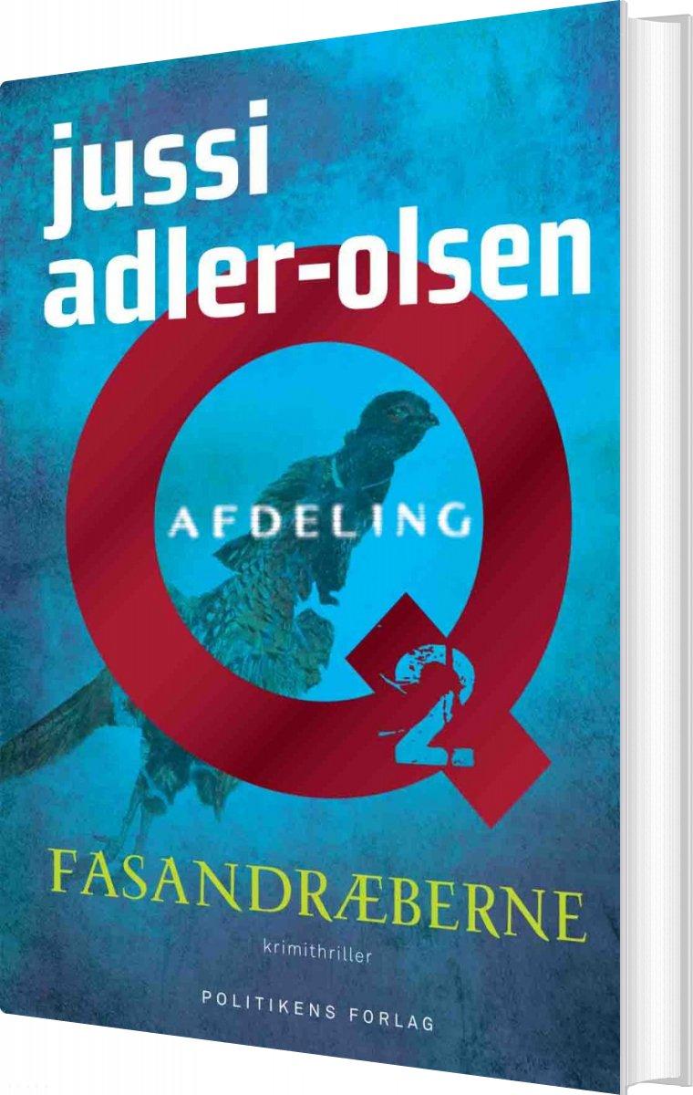 Fasandræberne - Q-udgaven - Jussi Adler-olsen - Bog