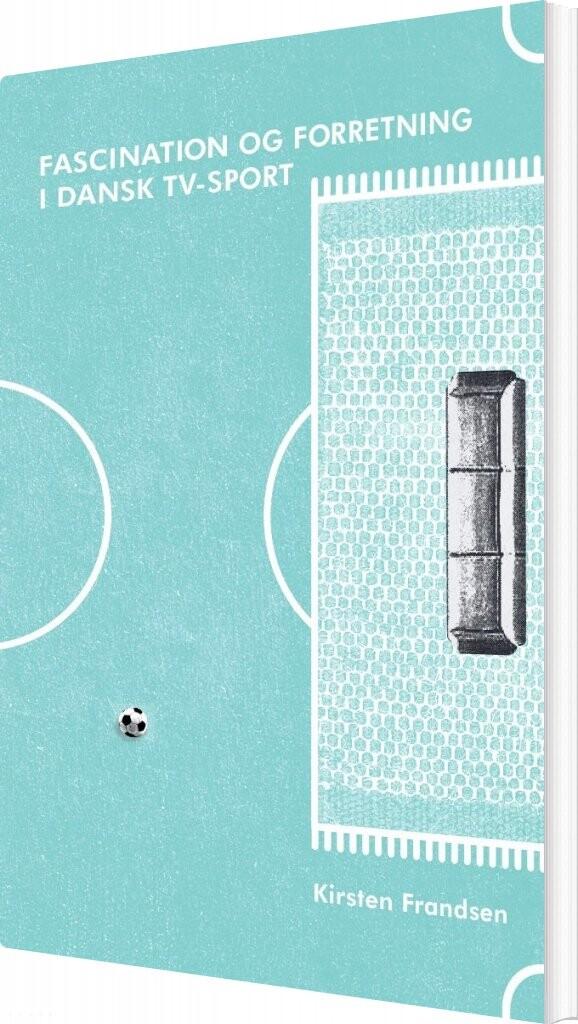 Image of   Fascination Og Forretning - Kirsten Frandsen - Bog