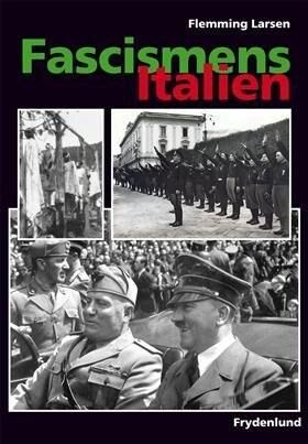 Image of   Fascismens Italien - Flemming Larsen - Bog