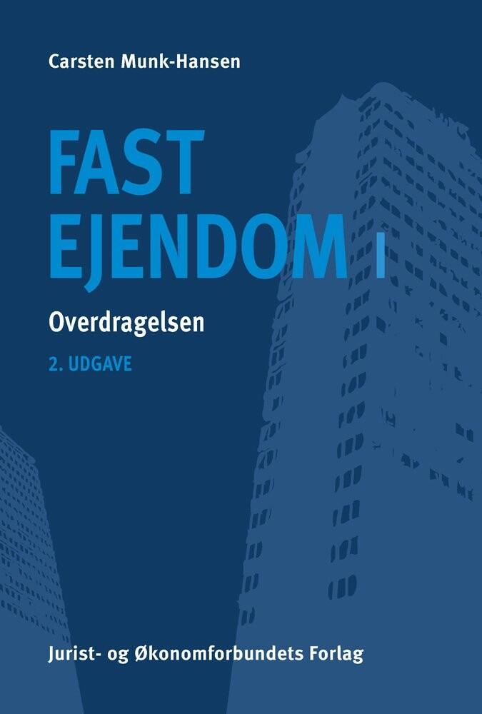 Image of   Fast Ejendom I - Carsten Munch-hansen - Bog