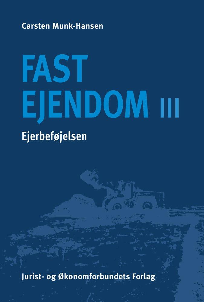 Image of   Fast Ejendom Iii - Carsten Munch-hansen - Bog