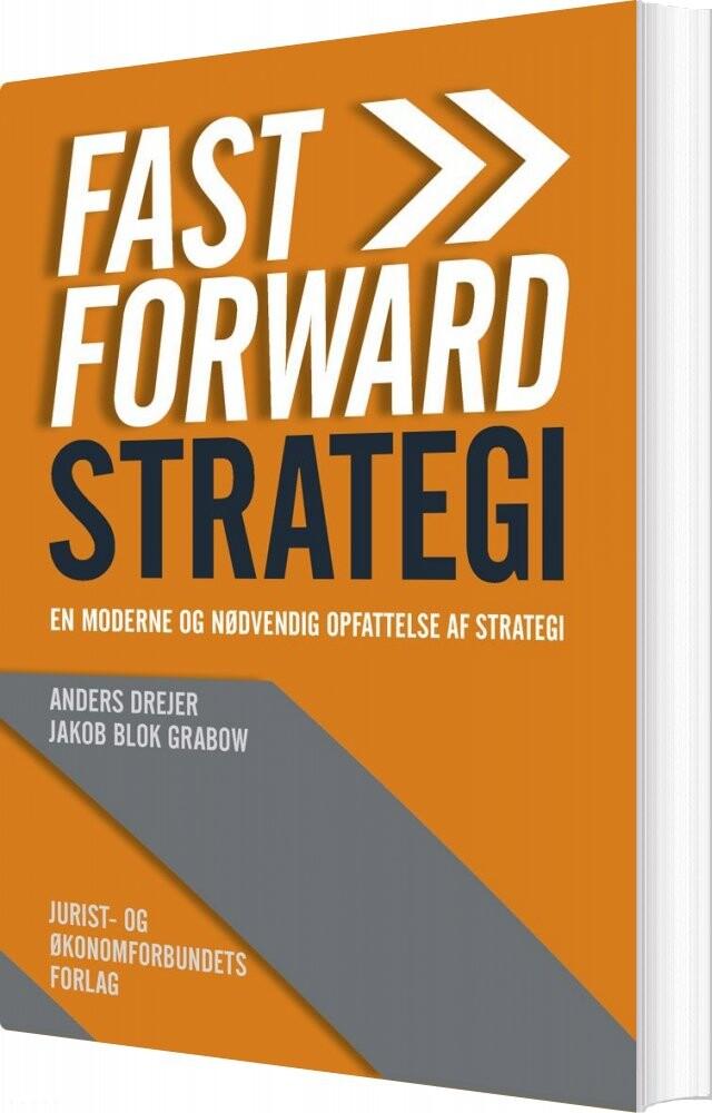 Image of   Fast Forward Strategi - Anders Drejer - Bog