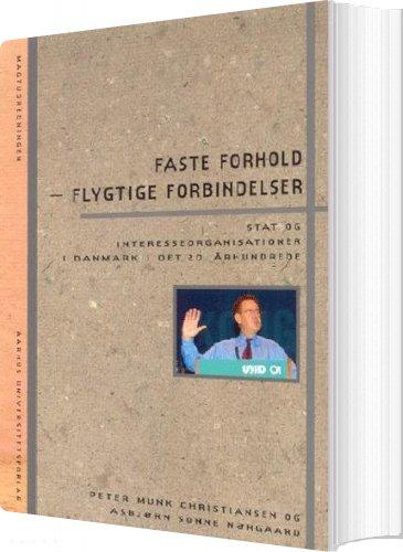Image of   Faste Forhold - Flygtige Forbindelser - Peter Munk Christiansen - Bog