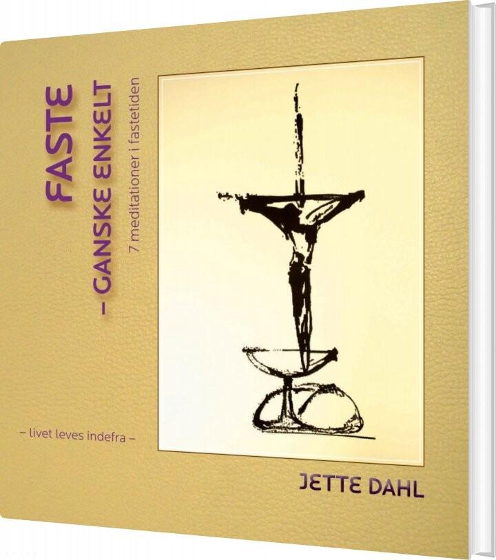 Image of   Faste - Ganske Enkelt - Jette Dahl - Bog