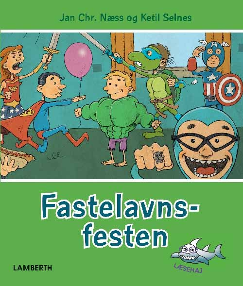 Image of   Fastelavnsfesten - Jan Chr. Næss - Bog