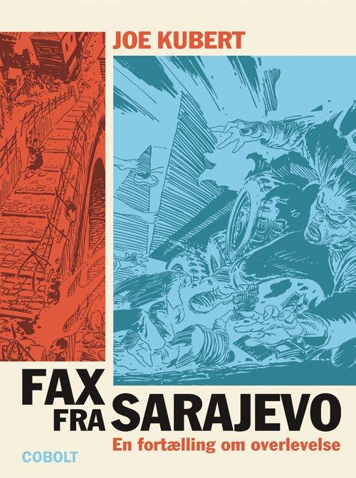 Image of   Fax Fra Sarajevo - En Fortælling Om Overlevelse - Joe Kubert - Tegneserie