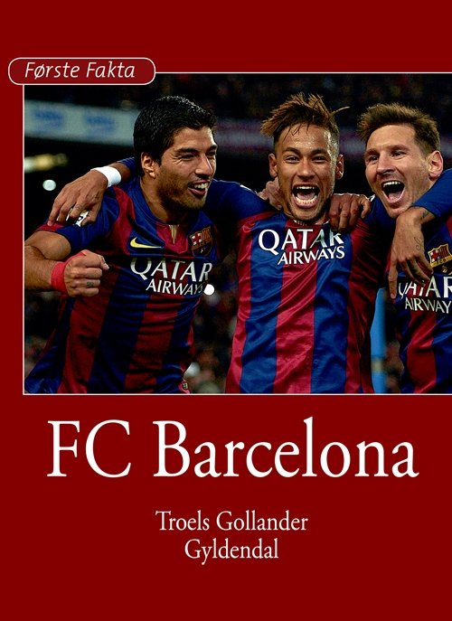 Fc Barcelona - Troels Gollander - Bog