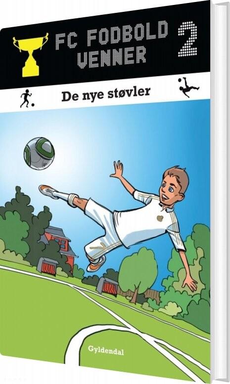 Billede af Fc Fodboldvenner 2 - De Nye Støvler - Lars Bøgeholt Pedersen - Bog