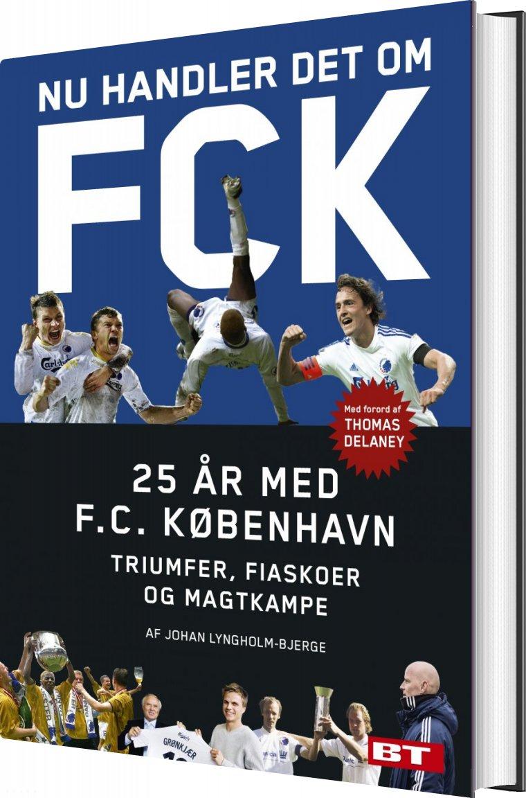 Image of   Fck - De Første 25 år - Johan Lyngholm-bjerge - Bog