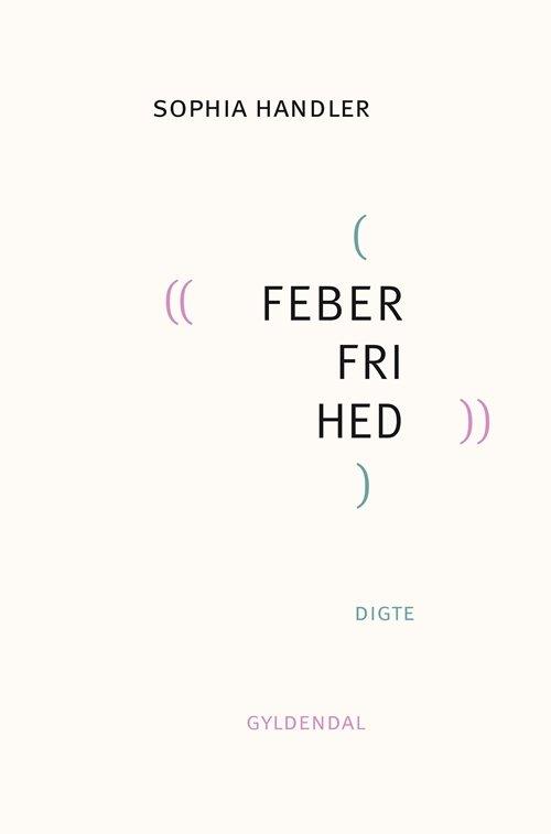Image of   Feberfrihed - Sophia Handler - Bog