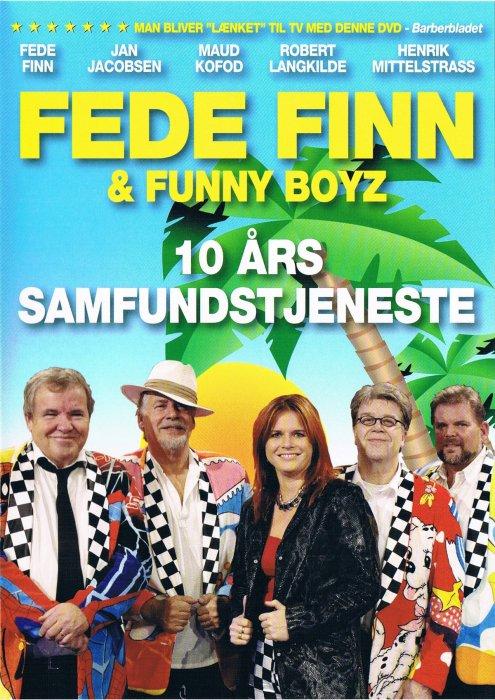 Image of   Fede Finn Og Funny Boyz - 10 års Samfundstjeneste - DVD - Film