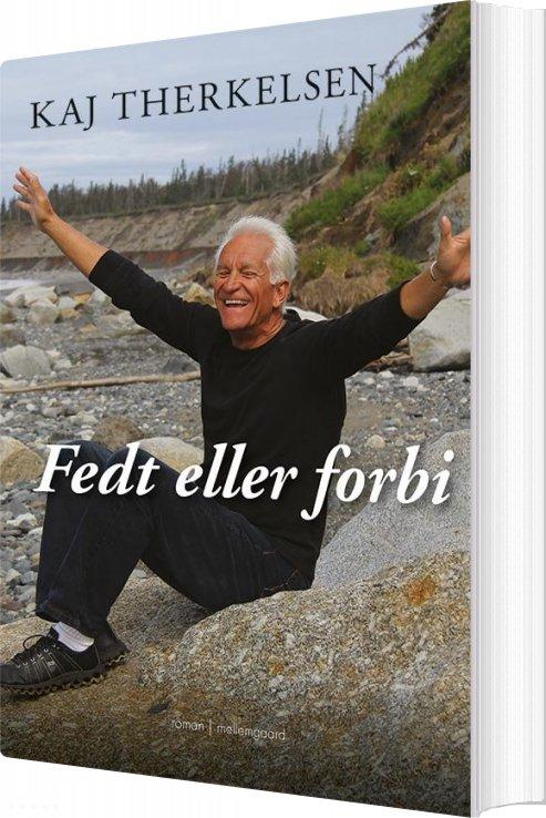 Image of   Fedt Eller Forbi - Kaj Therkelsen - Bog