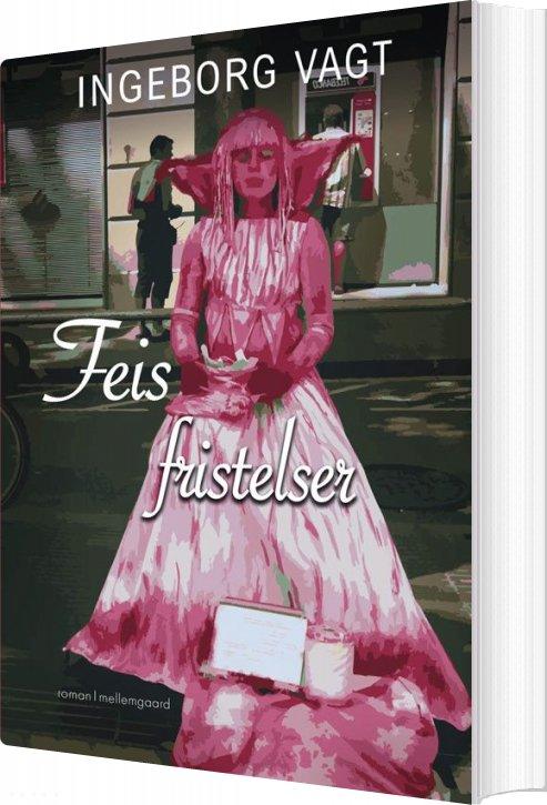 Image of   Feis Fristelser - Ingeborg Vagt - Bog