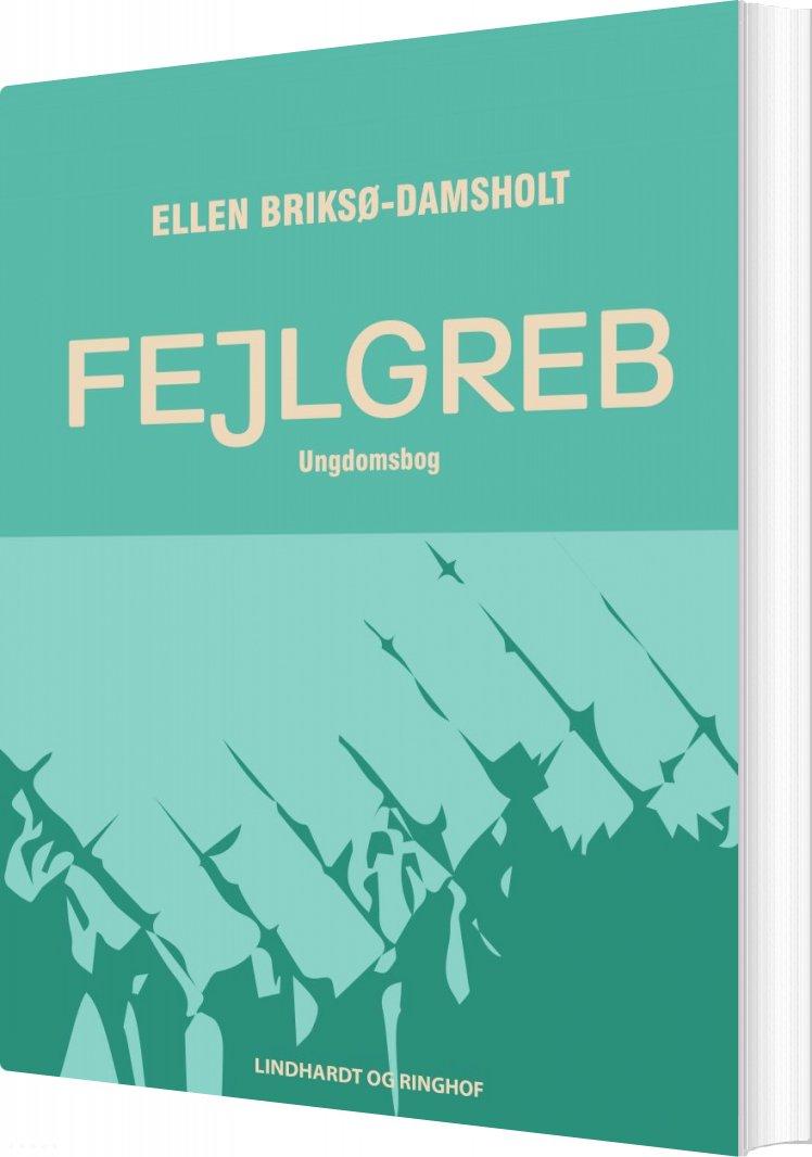 Image of   Fejlgreb - Ellen Briksø-damsholt - Bog