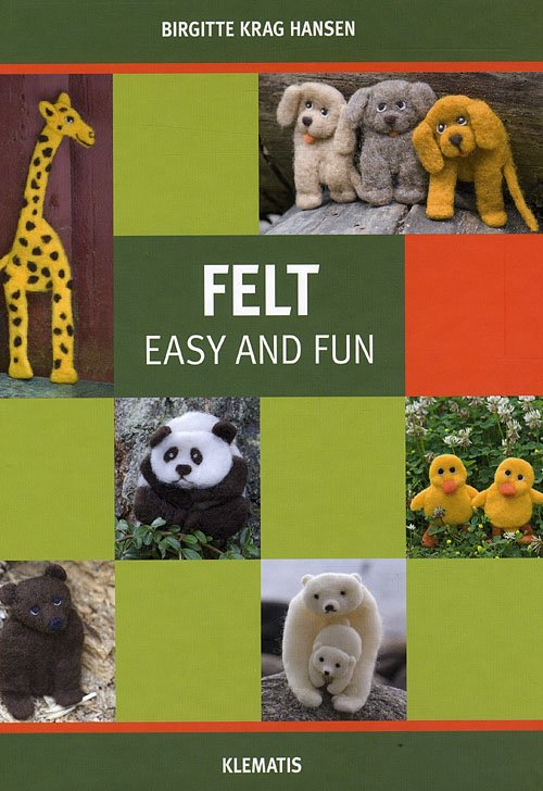 Image of   Felt - Easy And Fun - Birgitte Krag Hansen - Bog