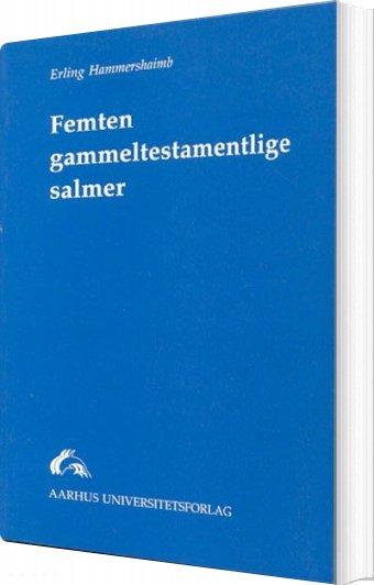 Image of   Femten Gammeltestamentlige Salmer - E. Hammershaimb - Bog