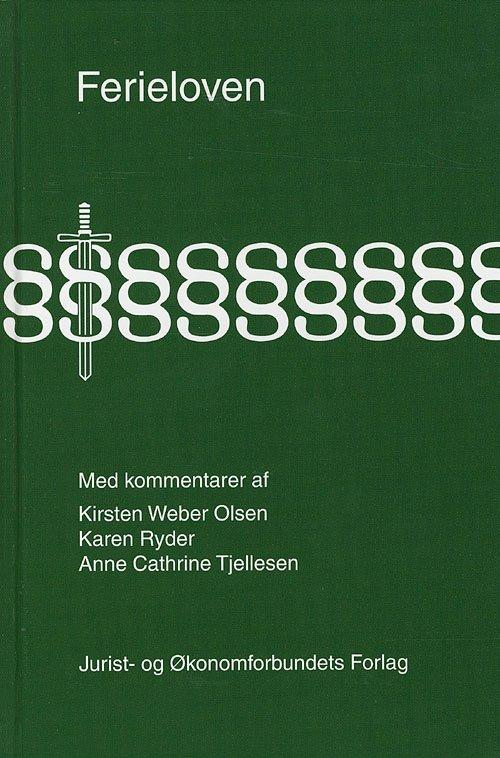 Ferieloven Med Kommentarer - Olsen K - Bog